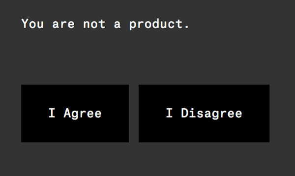 Are you a product?