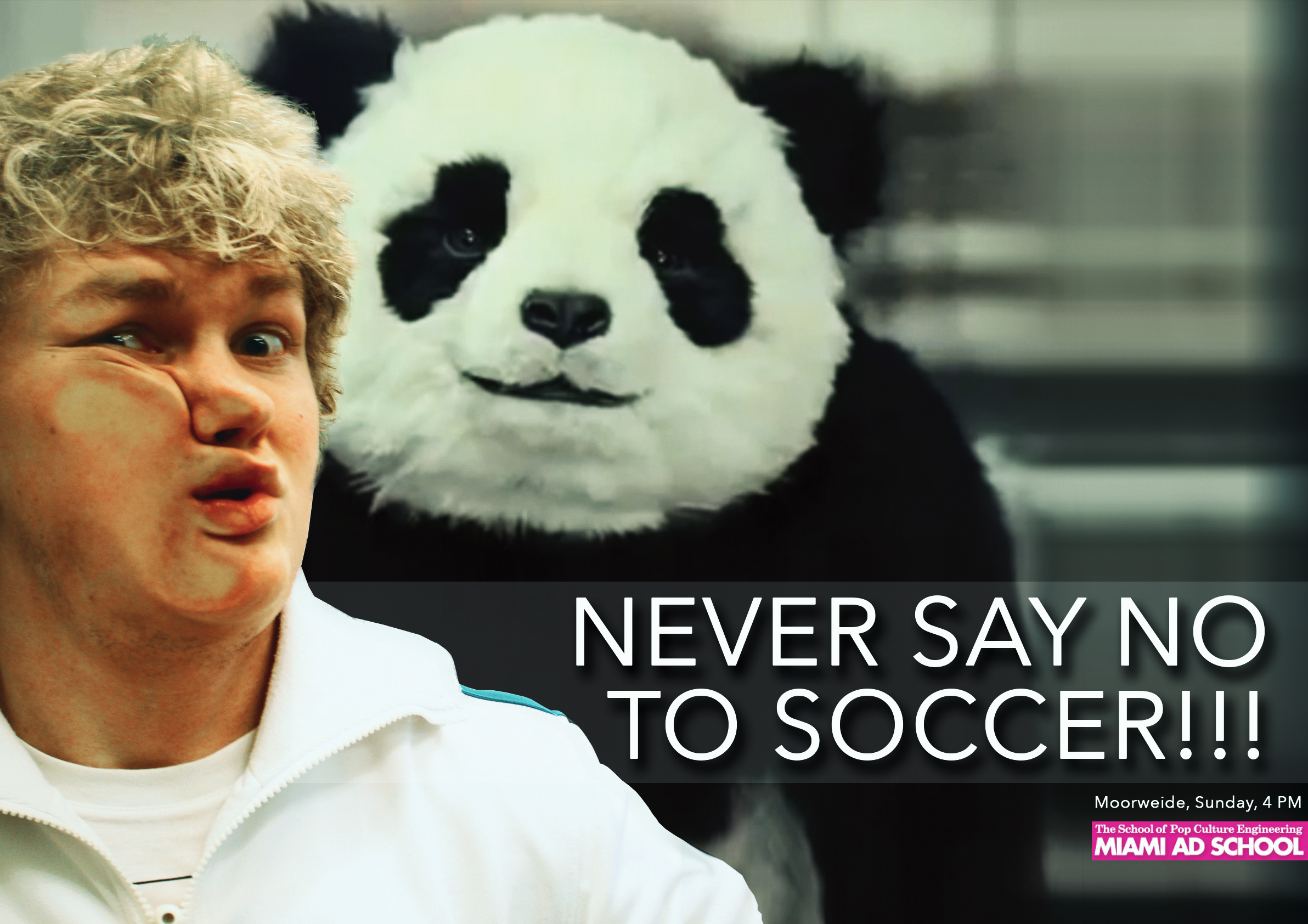 Never say no to soccer